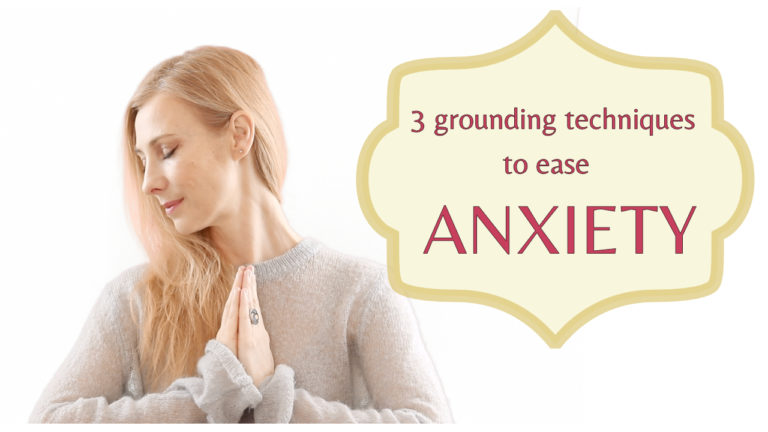 3 grounding techniques to ease Anxiety